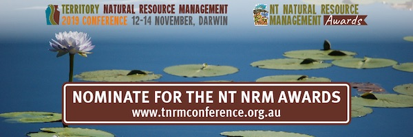 NRMjobs - 20003260 - Nominations are now open for the 2019 NT NRM Awards!