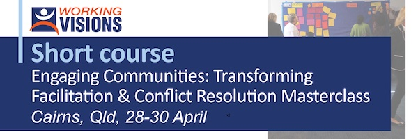 NRMjobs Notice 20004739 - Short course: Engaging Communities: Transforming Facilitation & Conflict Resolution Masterclass