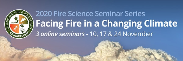 NRMjobs Notice 20006622 - Fire Science Seminar Series - Facing Fire in a Changing Climate (online)