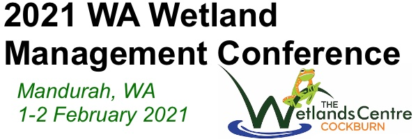NRMjobs Notice 20007061 - WA Wetland Management Conference - 1-2 Feb 2021