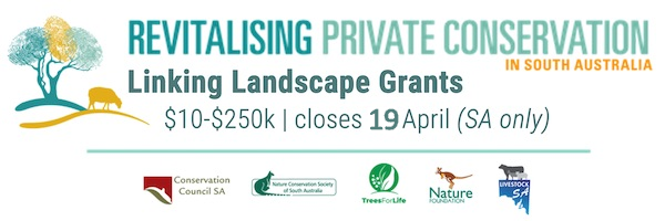 NRMjobs Notice 20007496 - Linking Landscapes Grants (SA only) - closes 19 April