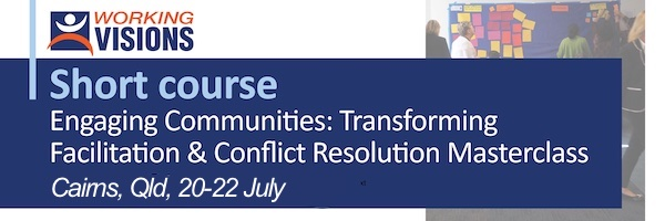 NRMjobs Notice 20007962 - Short course: Engaging Communities: Transforming Facilitation & Conflict Resolution Masterclass